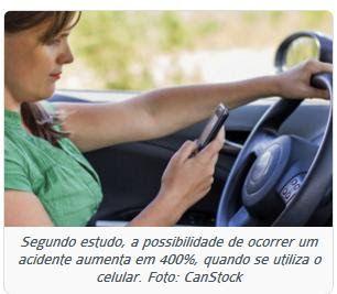 .: Falar ou mexer no celular ao volante vira infração gravíssima. Veja essa e outras mudanças no CTB