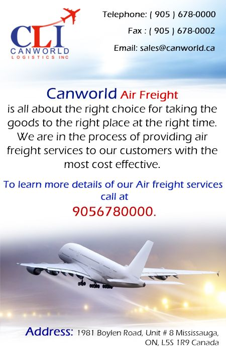 Looking for a better freight forwarder, more competitive air freight rates and new ways to optimize transit times Canada in Toronto? call us at 9056780000 or mail us on - sales@canworld.ca