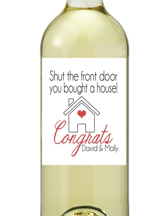 New home congrats on new home housewarming wine bottle for Best wine for housewarming gift