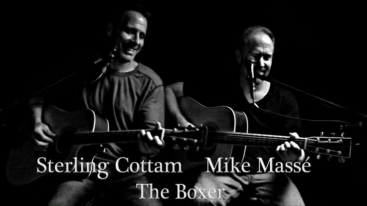 The Boxer (Simon & Garfunkel cover) - Mike Masse and Sterling Cottam