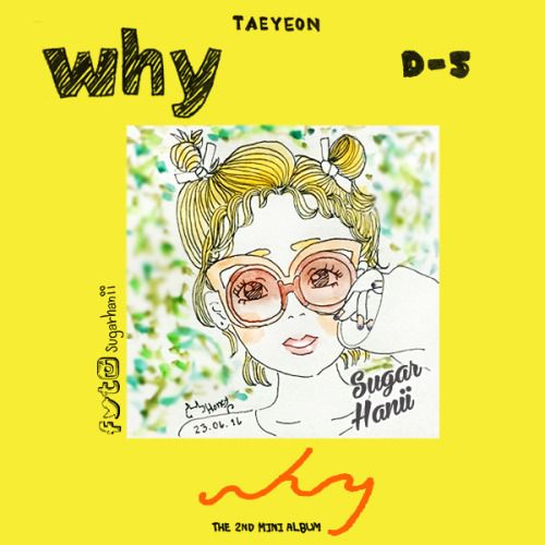 Just having fun on the image teaser and D-5 for ‪#‎WHY‬ Taeyeon #sugarhanii