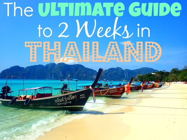 Detailed itinerary and guide for 2 weeks in Thailand, including Bangkok, Northern Thailand, and Thai Islands. The very best of Thailand in 2 weeks!