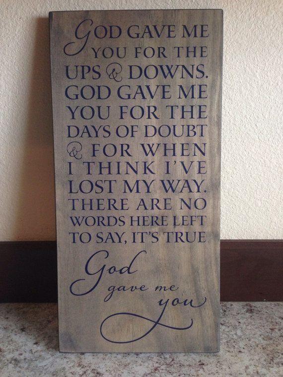 Wood Sign Decor Blake Shelton Song God Gave Me You by aubreyheath