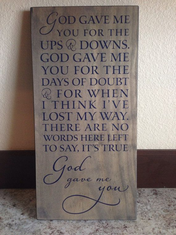 Hey, I found this really awesome Etsy listing at https://www.etsy.com/listing/190077915/blake-shelton-song-god-gave-me-you-wood