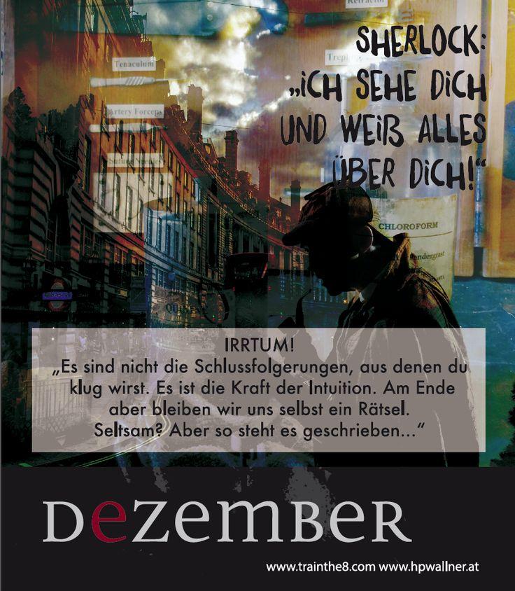 """Das Calendarium - """"I am Sherlocked"""": Wirkungsvoll in einer komplexen Welt - DEZ: """"Wir bleiben uns selbst ein Rätsel"""" Quelle: Wallner & Schauer GmbH, Web: www.trainthe8.com Blog: www.hpwallner.com - Erhältlich auf AMAZON!"""