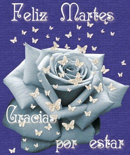 #FelizDia #FelizMartes Feliz Martes Imagenes Bonitas ...