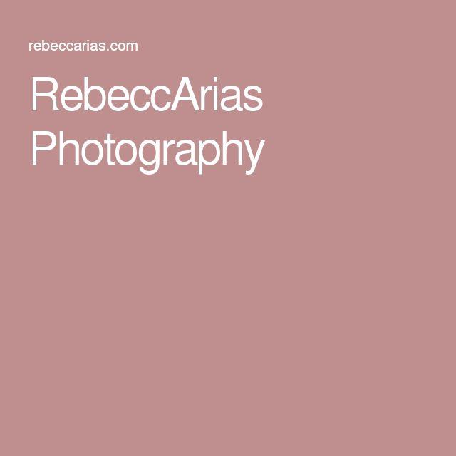 RebeccArias Photography