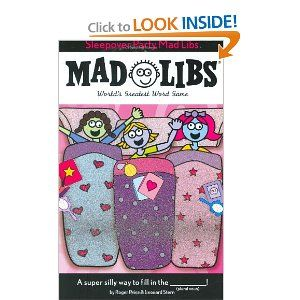 I could make these: Sleepover Party Mad Libs
