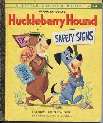 HANNA-BARBERA'S HUCKLEBERRY HOUND - Safety Signs - Little Golden Book