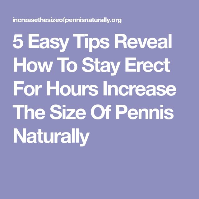 Tips to stay erect