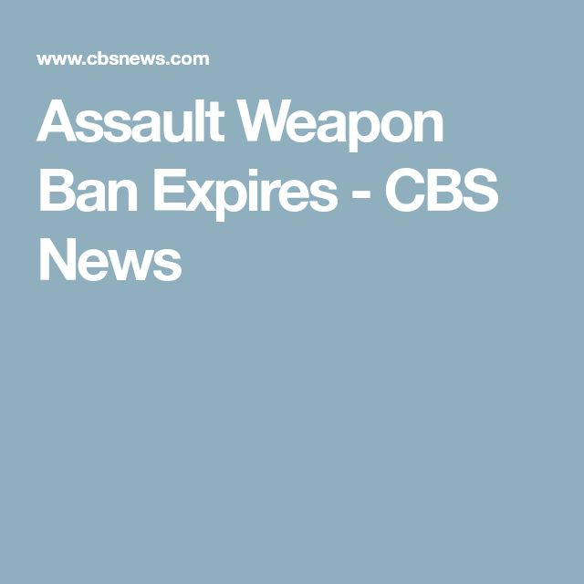 Assault Weapon Ban Expires - CBS News