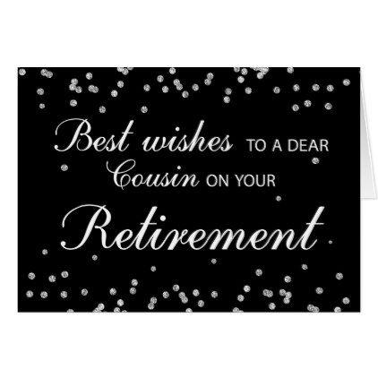 Cousin Retirement Congratulations Black w/ Silver Card  $3.60  by sandrarosecreations  - custom gift idea