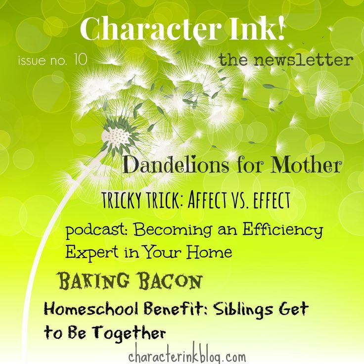 Character Ink! #newsletter #dandelionsformother #mothersday #efficiencyexpert #homemanagement #bakingbacon
