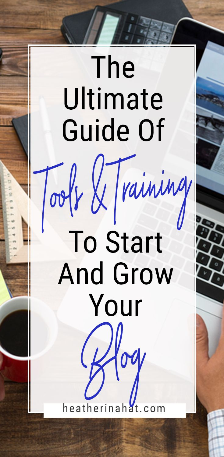 The Ultimate list of tools, training, plugins, software and more to start and grow your blog. #blogging #bloggingtips #bloggingforbeginners
