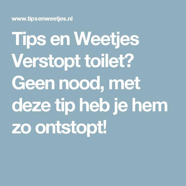 Tips en Weetjes Verstopt toilet? Geen nood, met deze tip heb je hem zo ontstopt!