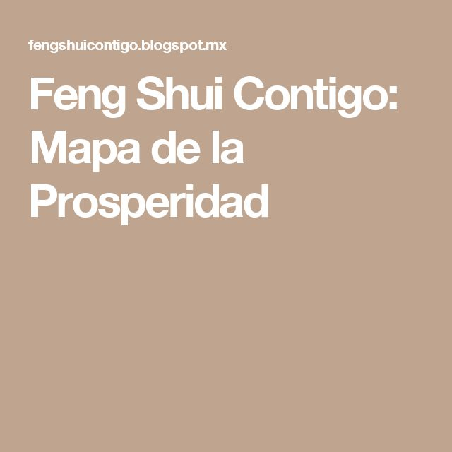 Las 25 mejores ideas sobre mapa de la prosperidad en - Feng shui para la prosperidad ...