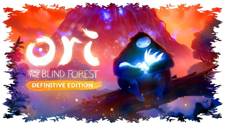 Ori and the Blind Forest: Definitive Edition - #3 Прохождение без коммен...