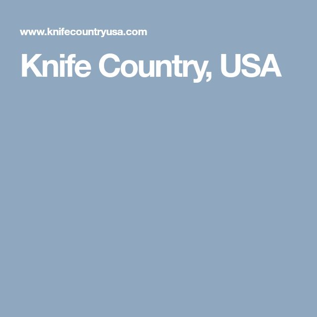 Knife Country, USA