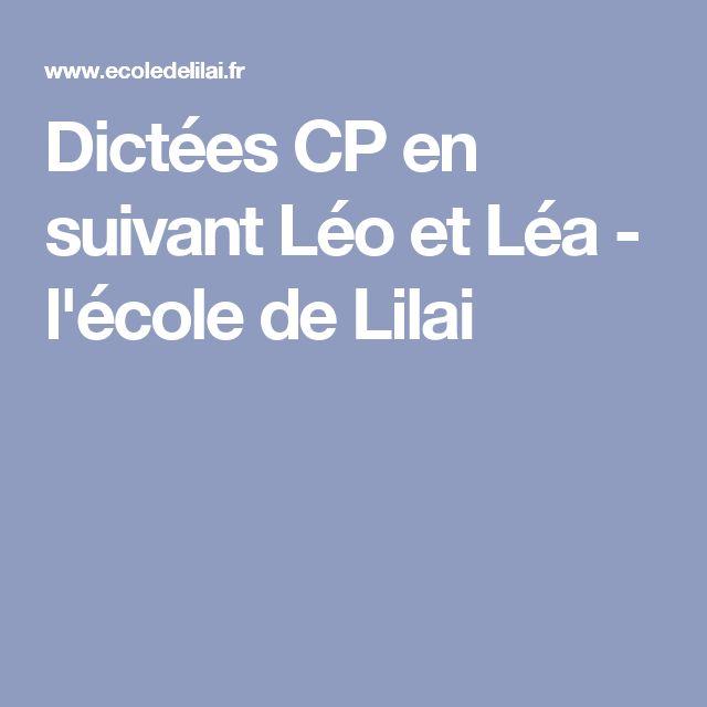 Dictées CP en suivant Léo et Léa - l'école de Lilai