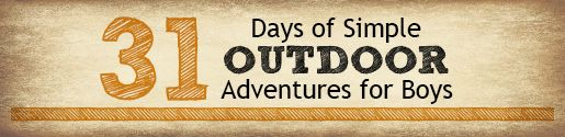Simple Outdoor Adventures for Boys {Day 5}: Nature Scavenger Hunt – Free Printable | 4tunate