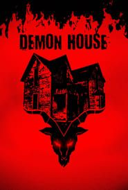 "((850MB).Demon House F.ull Movie COMPLETE DOWNLOAD FREE""Online BOX OFFICE COLLECTION,  FUll-WATCH.Demon House Movie.[2018]-Download Online Free,  [ #DemonHouse #ZakBagans #movies ]"