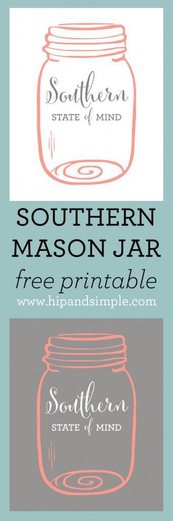 Southern State of Mind Mason Jar Free Printable #southern #printable #masonjar www.hipandsimple.com
