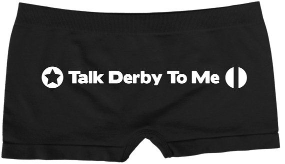 Women's Roller Derby TALK DERBY To Me Booty by GetWhippedClothing, $8.99