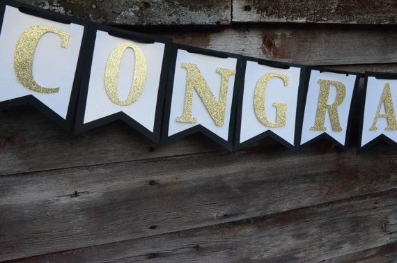 Hey, I found this really awesome Etsy listing at https://www.etsy.com/listing/384496120/congratulations-banner-black-white-and