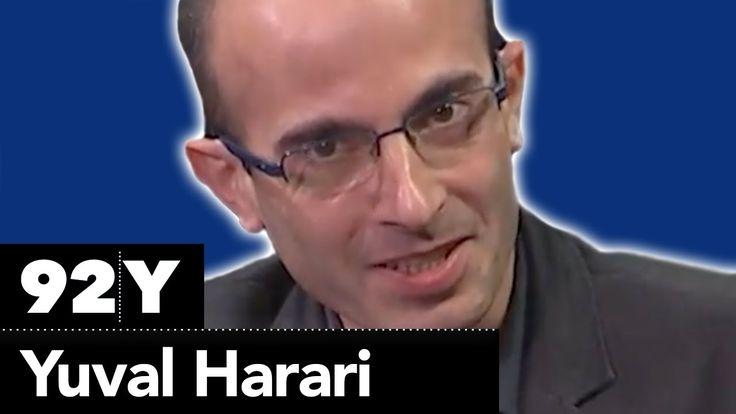 Yuval Harari with Dan Ariely: Future ThinkFrom Sapiens to Homo Deus https://www.youtube.com/watch?v=5BqD5klZsQE