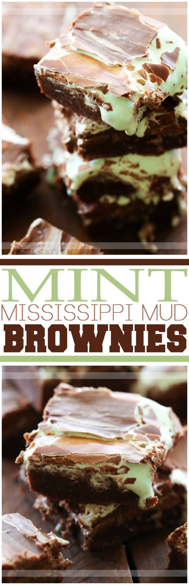 Mint Mississippi Mud Brownies... These brownies are ooey gooey and absolutely delicious!