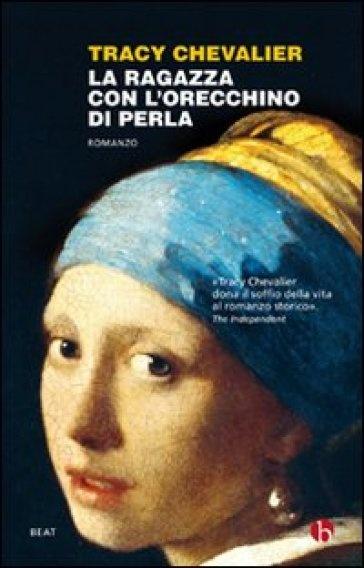 La ragazza con l'orecchino di perla - Tracy Chevalier