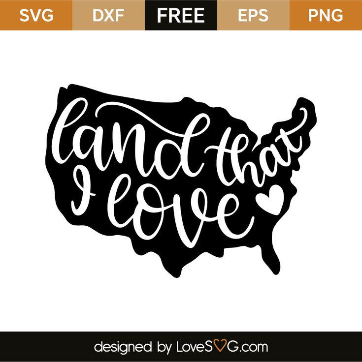 Download Land that I love   Patriotic shirts, Cricut vinyl ...