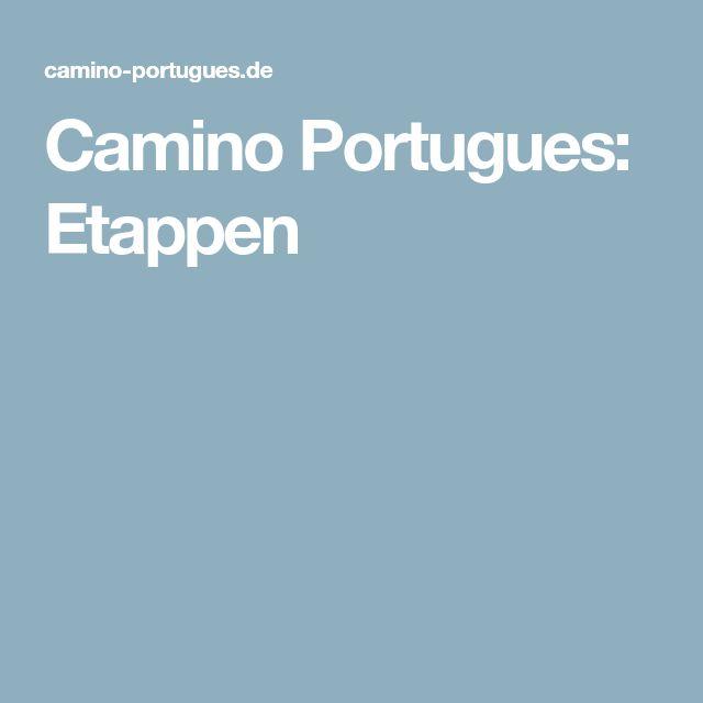 Camino Portugues: Etappen