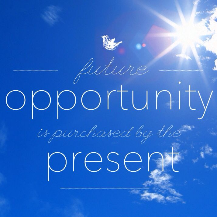 future opportunity is purchased by the present ... joey v