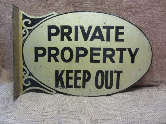 Vintage PRIVATE PROPERTY Keep Out Sign - Flange Doubled Sided - Antique Old Store Business Signs Shabby 7246 via Etsy