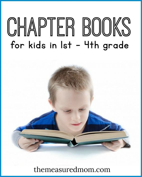 Chapter books for kids to read alone and for you to read aloud - for kids in 1st - 4th grade