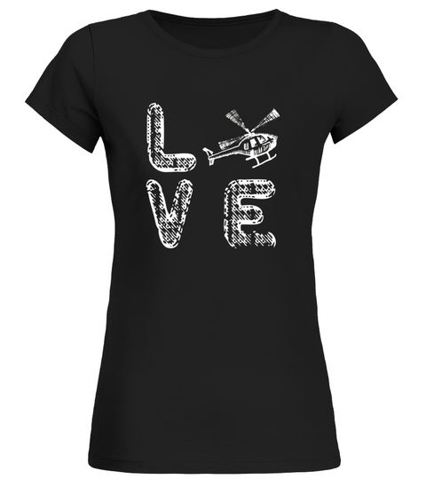 Love Helicopters T-Shirt for Helicopter Licensed Pilots