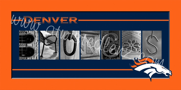 Denver Broncos Football Alphabet Photo - would love to do something like this