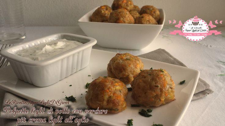 Polpette+light+di+pollo+con+verdure+e+crema+light+all'aglio+(31+calorie+a+polpetta)