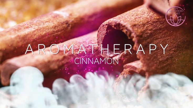 Cinnamon - Aromatherapy Scent of Life, Music Therapy