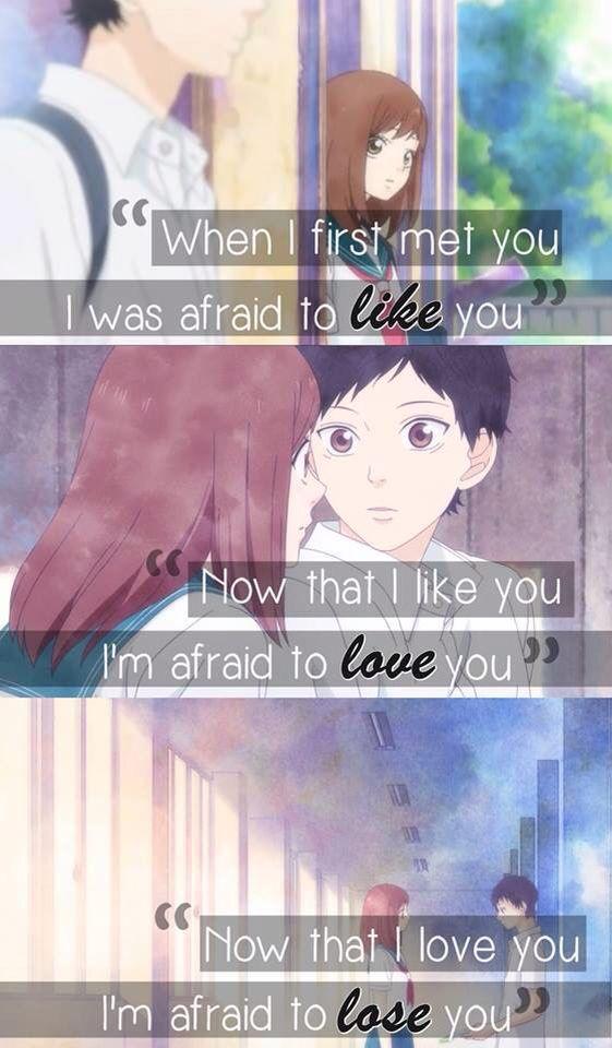 Quando eu conheci você, estava com medo de gostar de você, agora como você, eu…