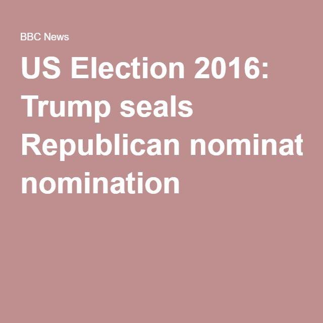 US Election 2016: Trump seals Republican nomination