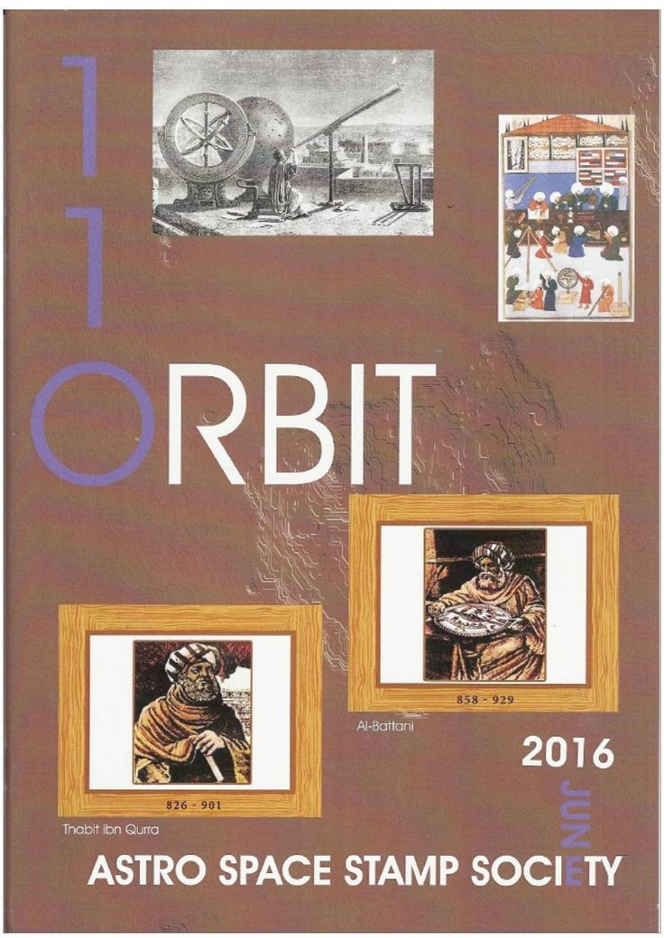 Orbit issue 110 preview (June 2016)  ORBIT is the official quarterly publication of The Astro Space Stamp Society, full of illustrations and informative space stamp and space cover articles, postal auctions, space news, and a new issues guide.
