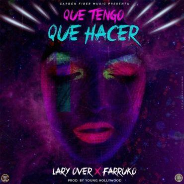 Lary Over Ft. Farruko – Que Tengo Que Hacer - https://www.labluestar.com/lary-ft-farruko-que-tengo-que-hacer/ - #Farruko, #Ft, #Hacer, #Lary, #Tengo #Labluestar #Urbano #Musicanueva #Promo #New #Nuevo #Estreno #Losmasnuevo #Musica #Musicaurbana #Radio #Exclusivo #Noticias #Top #Latin #Latinos #Musicalatina  #Labluestar.com