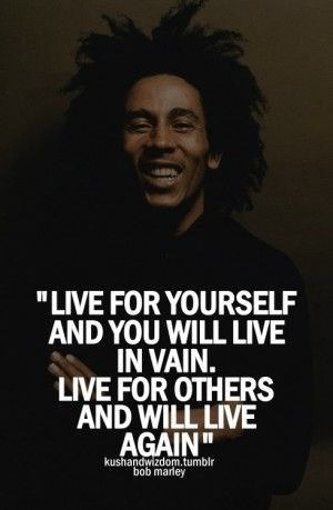 17 Best Bob Marley Quotes on Pinterest | Love qotes, Quotes about ...