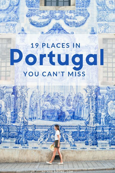 19 Places You Can't Miss in Portugal | Explore Portugal's beautiful cities, towns, beaches and islands | Europe Travel Destinations