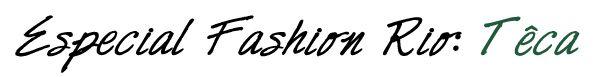 Posso falar que estou BEM apaixonada na coleção da Têca, apresentada pela estilista Helô Rocha!! Gente, que demais essa mistura de militar, com as flores!! Os vestidinhos curtinhos, com estampas românticas e a sandália bota dando aquele peso no visual ficou simplesmente demais!! Queria toda a coleção, inclusive alguns acessórios now!! hahaha Let's see… Nossa, … Continue reading Especial Fashion Rio – Têca