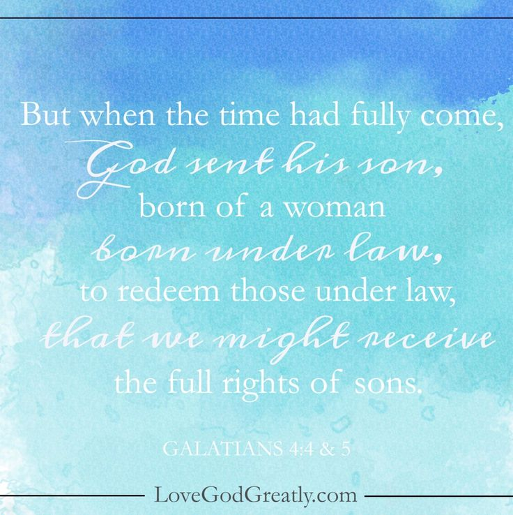{Week 4 - Memory Verse} But when the time had fully come, God sent his son, born of a woman born under law, that we might receive the full rights of sons. - Galatians 4:4 & 5 #Galatians Bible Study @ LoveGodGreatly.com