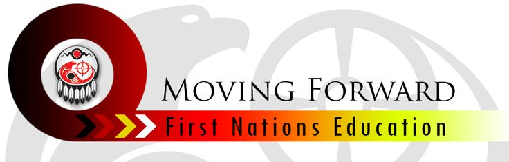 Assembly of First Nations - Moving Forward - First Nations Education