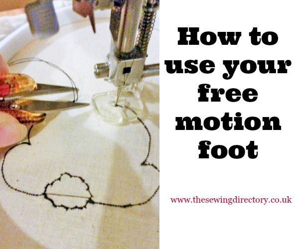 Free motion embroidery foot tutorial